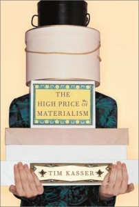high price of materialism